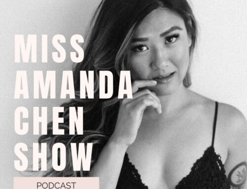 How Our Sexuality Affects Our Self-Worth! with Amanda Chen